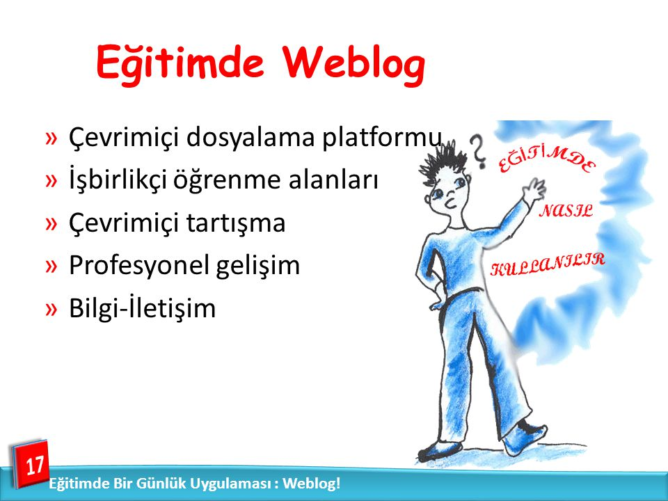 Eğitimde Weblog Çevrimiçi dosyalama platformu