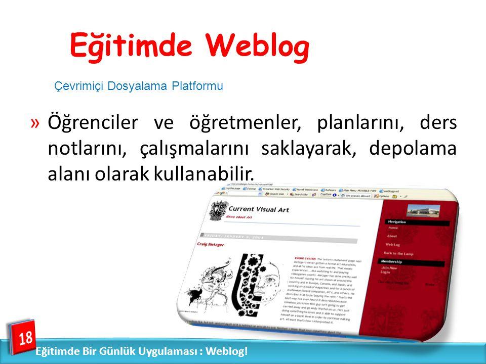 Eğitimde Weblog Çevrimiçi Dosyalama Platformu.