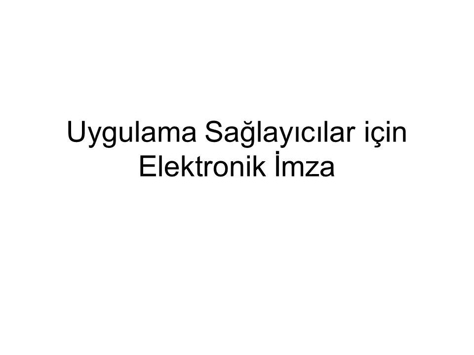 Uygulama Sağlayıcılar için Elektronik İmza