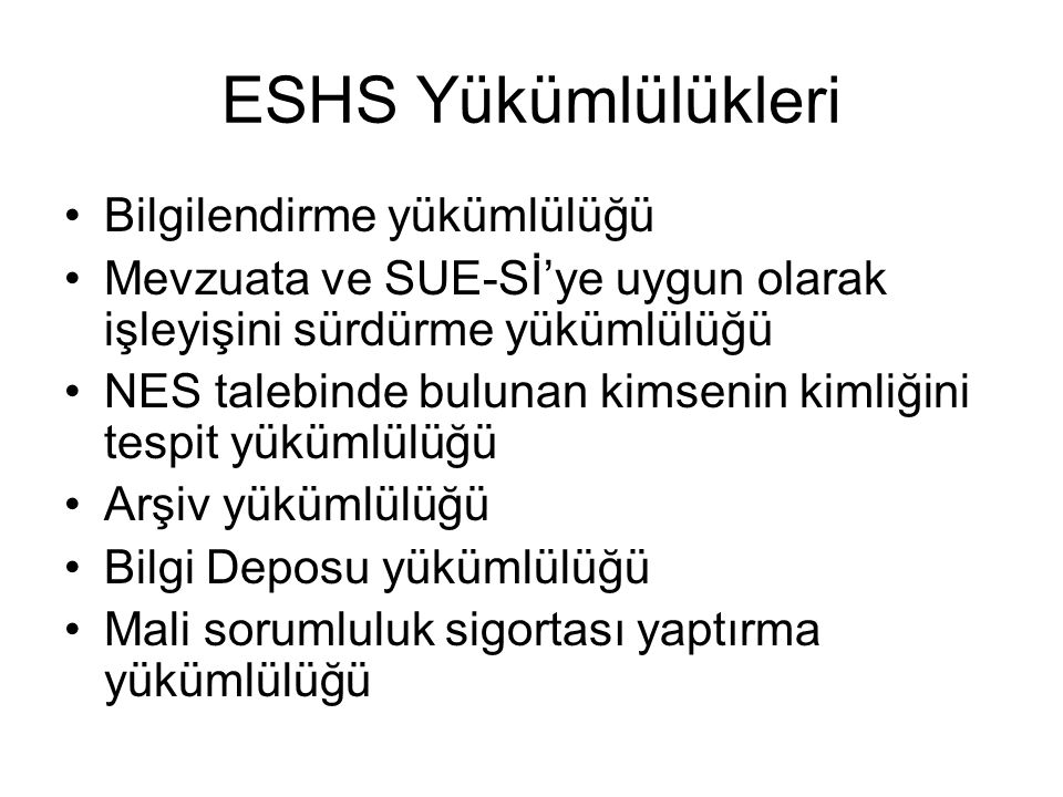 ESHS Yükümlülükleri Bilgilendirme yükümlülüğü