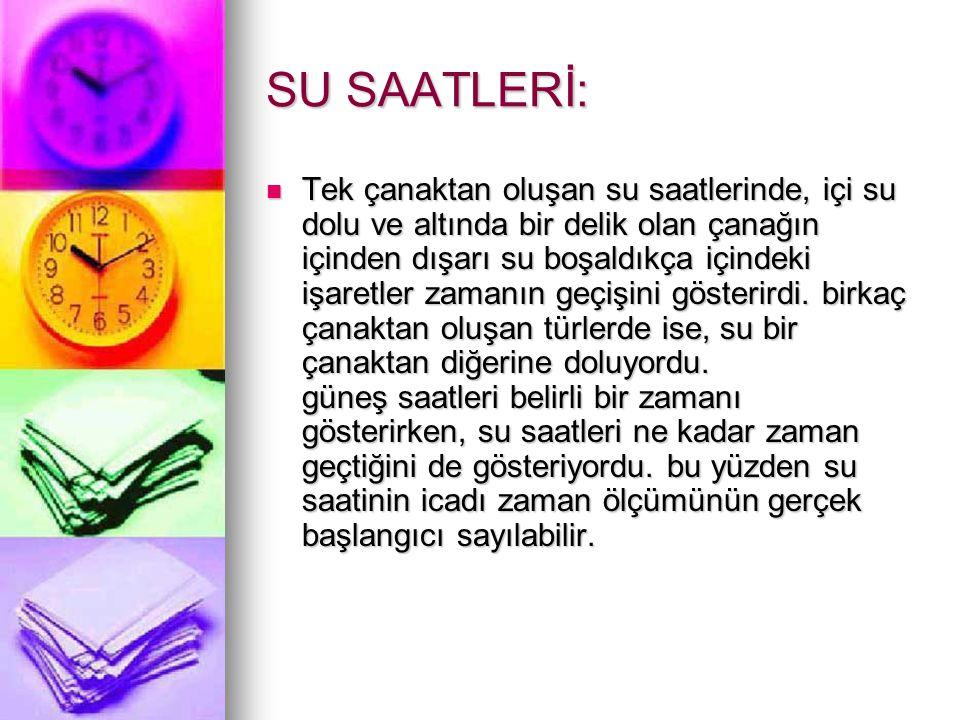 SU SAATLERİ: