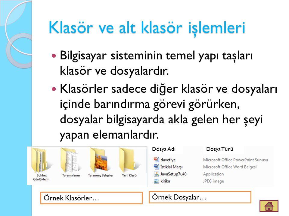 Klasör ve alt klasör işlemleri