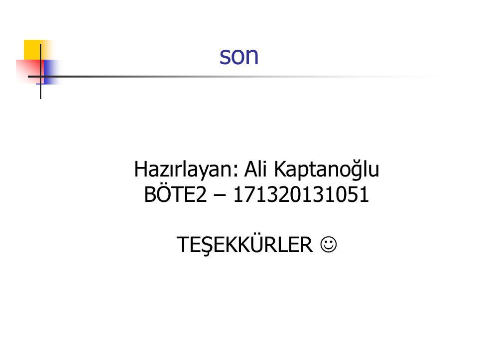 Hazırlayan: Ali Kaptanoğlu