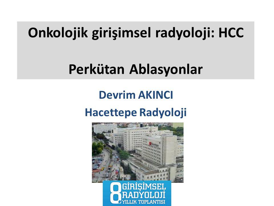 Onkolojik girişimsel radyoloji: HCC Perkütan Ablasyonlar