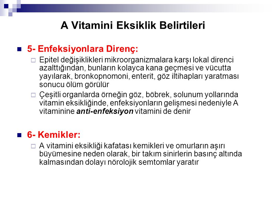 A Vitamini Eksiklik Belirtileri