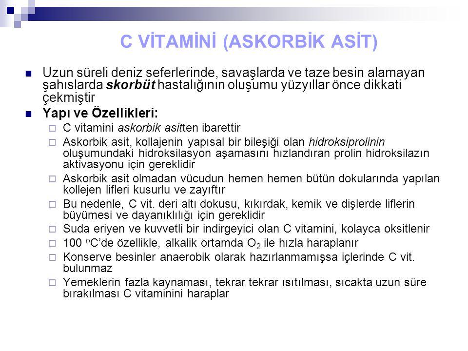 C VİTAMİNİ (ASKORBİK ASİT)