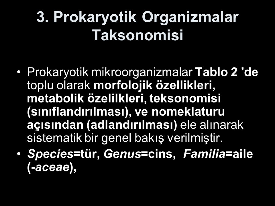 3. Prokaryotik Organizmalar Taksonomisi