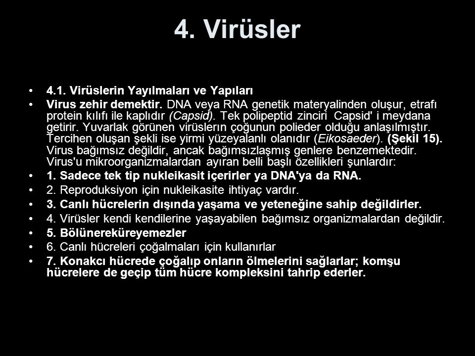 4. Virüsler 4.1. Virüslerin Yayılmaları ve Yapıları