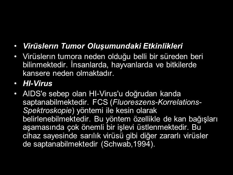 Virüslerın Tumor Oluşumundaki Etkinlikleri