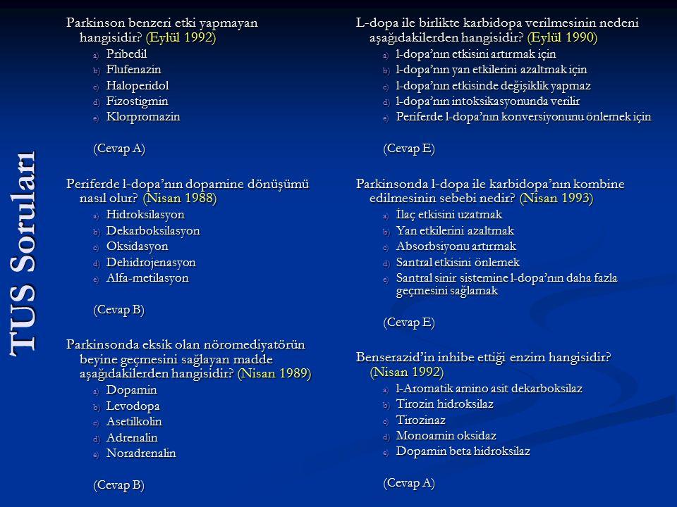 TUS Soruları Parkinson benzeri etki yapmayan hangisidir (Eylül 1992)
