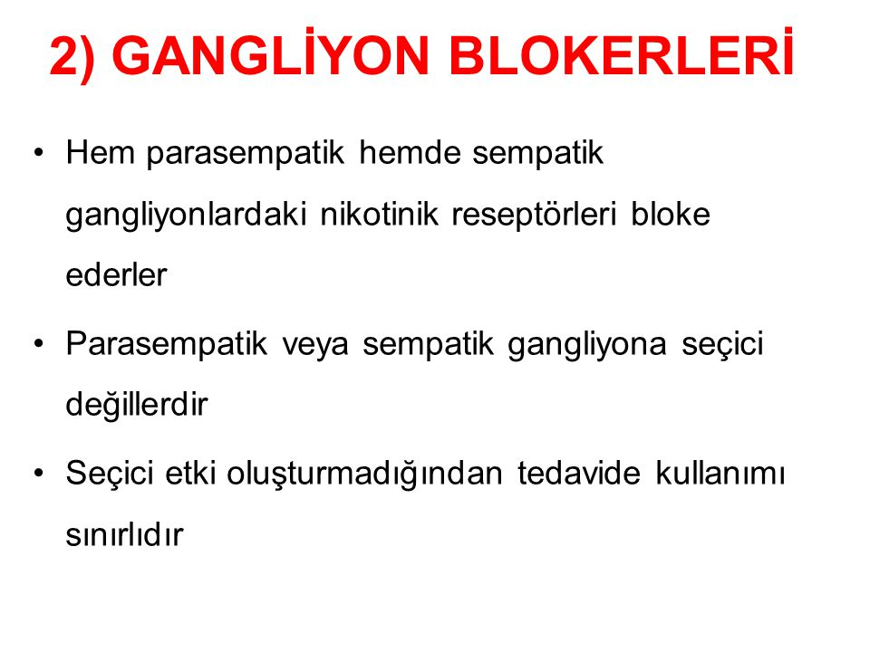 2) GANGLİYON BLOKERLERİ