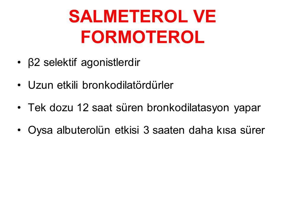SALMETEROL VE FORMOTEROL