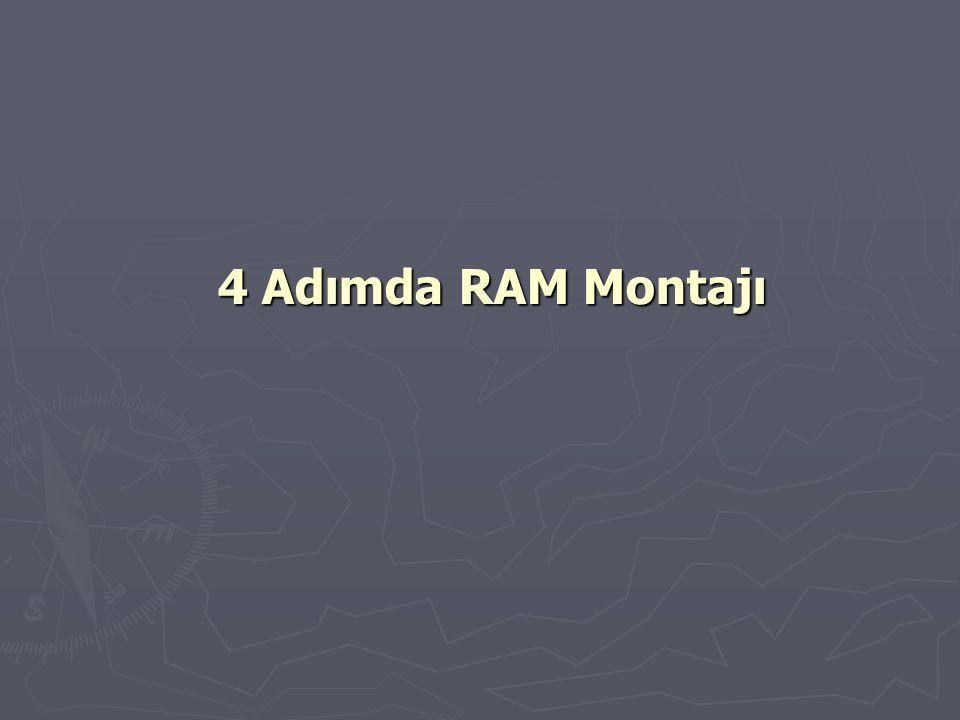 4 Adımda RAM Montajı
