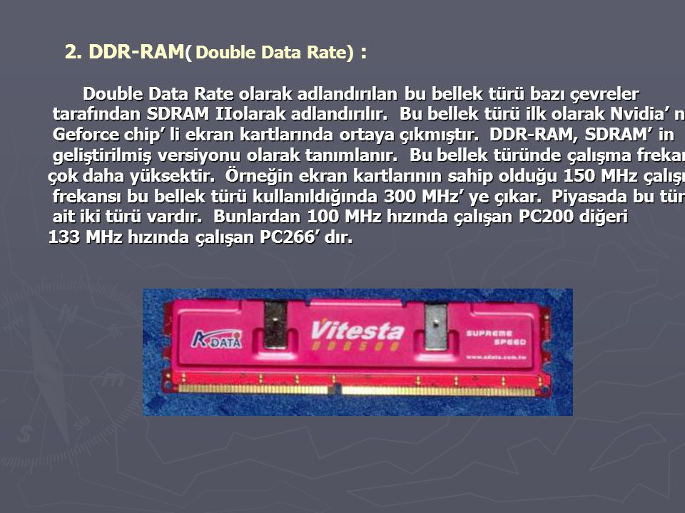 2. DDR-RAM( Double Data Rate) :