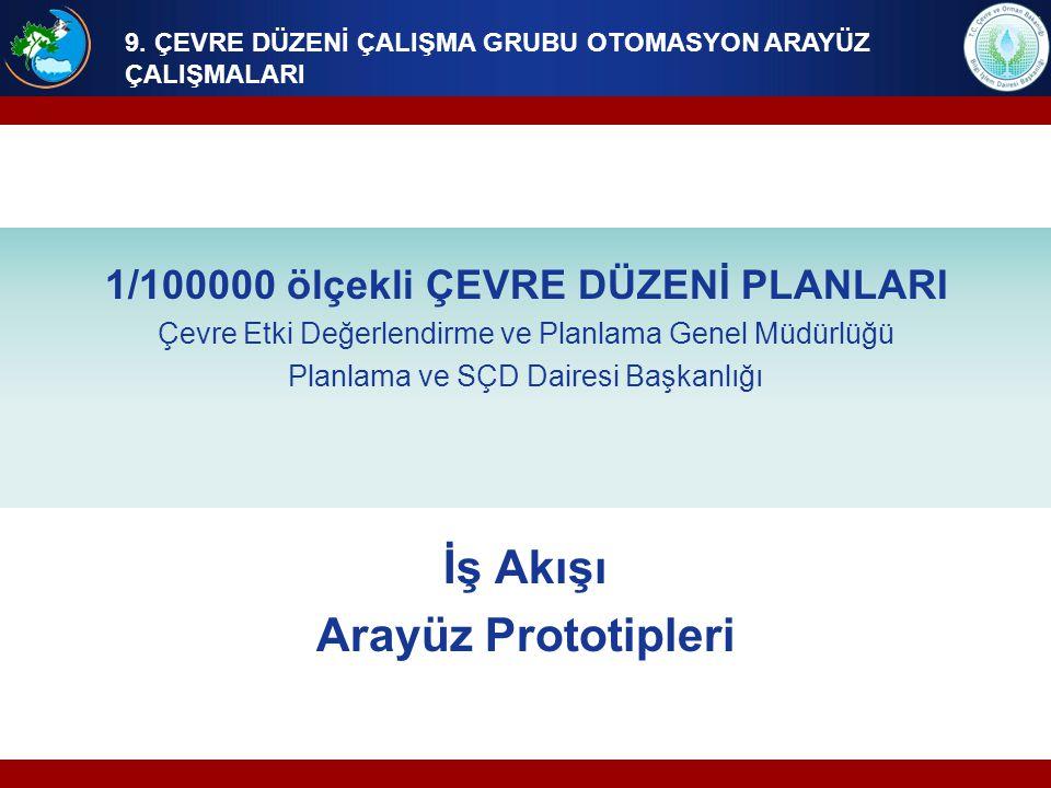 1/100000 ölçekli ÇEVRE DÜZENİ PLANLARI