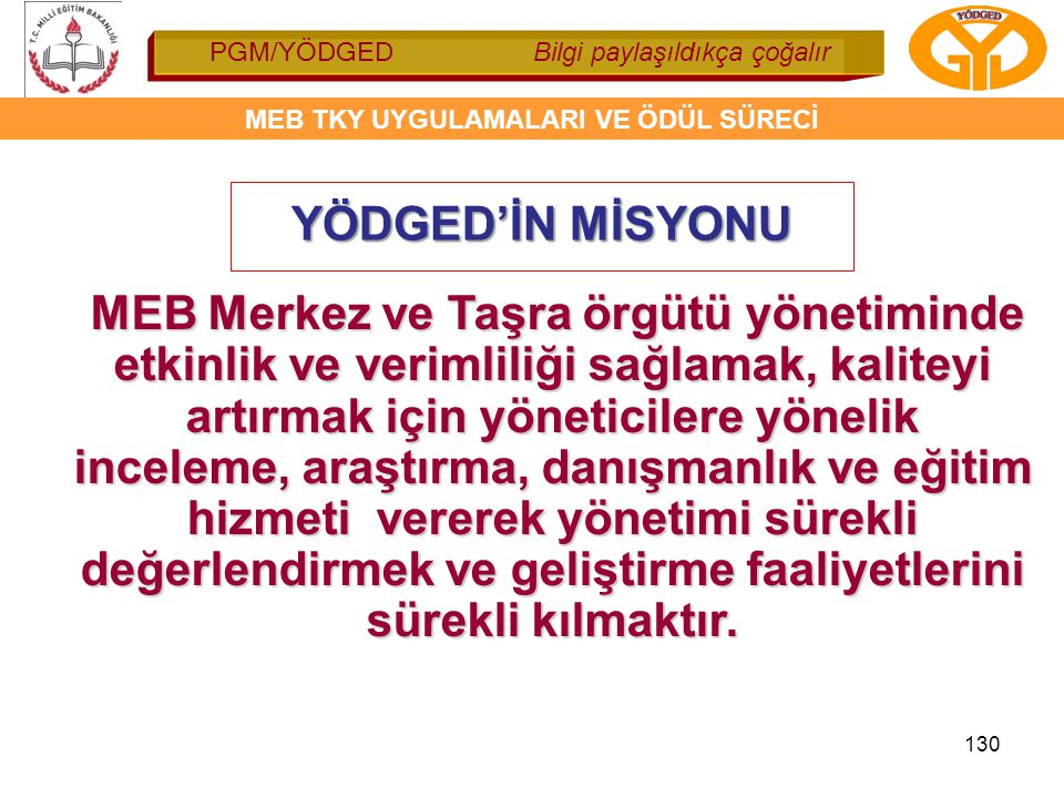 YÖDGED'İN MİSYONU