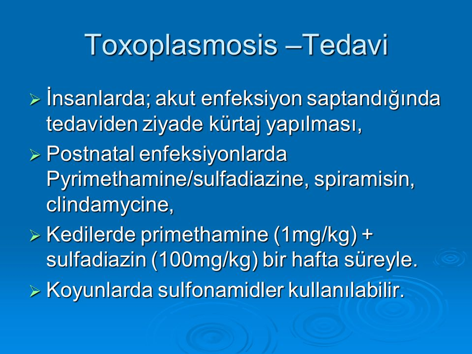 Toxoplasmosis –Tedavi