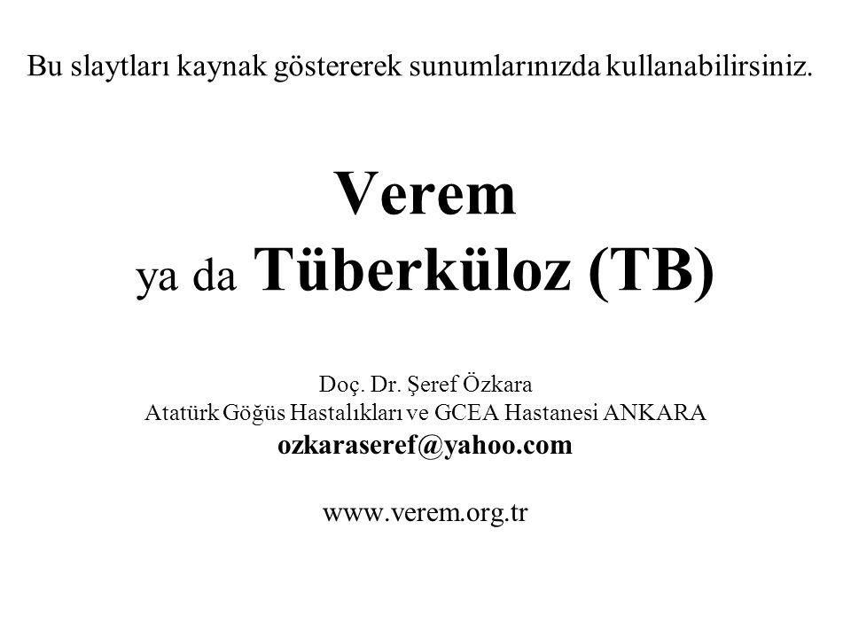 Verem ya da Tüberküloz (TB)