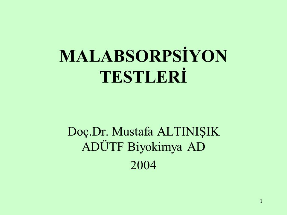 MALABSORPSİYON TESTLERİ