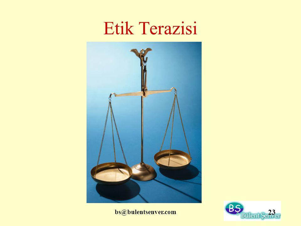 Etik Terazisi bs@bulentsenver.com