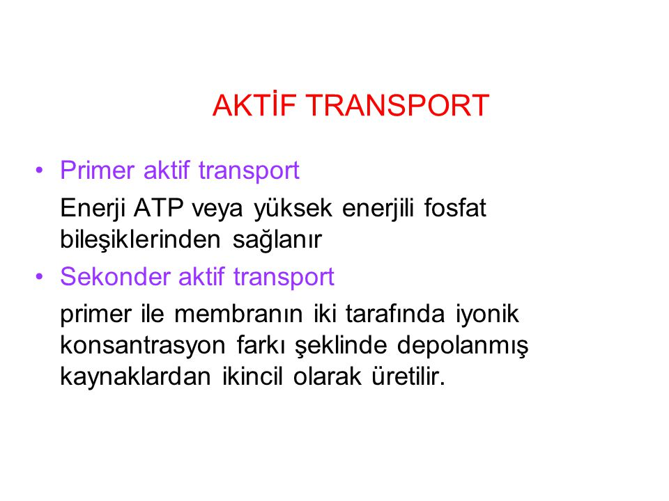 AKTİF TRANSPORT Primer aktif transport