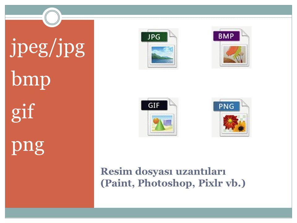 Resim dosyası uzantıları (Paint, Photoshop, Pixlr vb.)