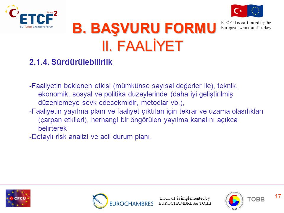 B. BAŞVURU FORMU II. FAALİYET