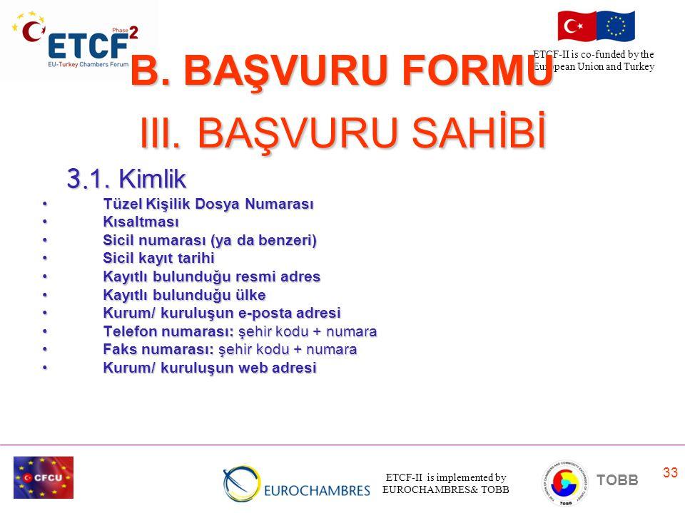 B. BAŞVURU FORMU III. BAŞVURU SAHİBİ