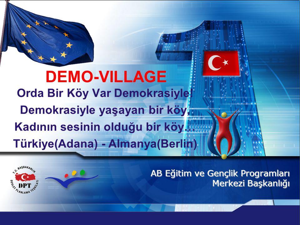 DEMO-VILLAGE Orda Bir Köy Var Demokrasiyle!