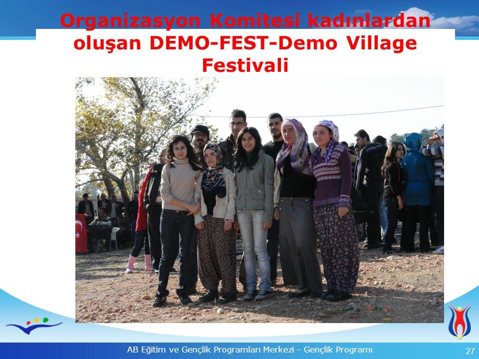 Organizasyon Komitesi kadınlardan oluşan DEMO-FEST-Demo Village Festivali