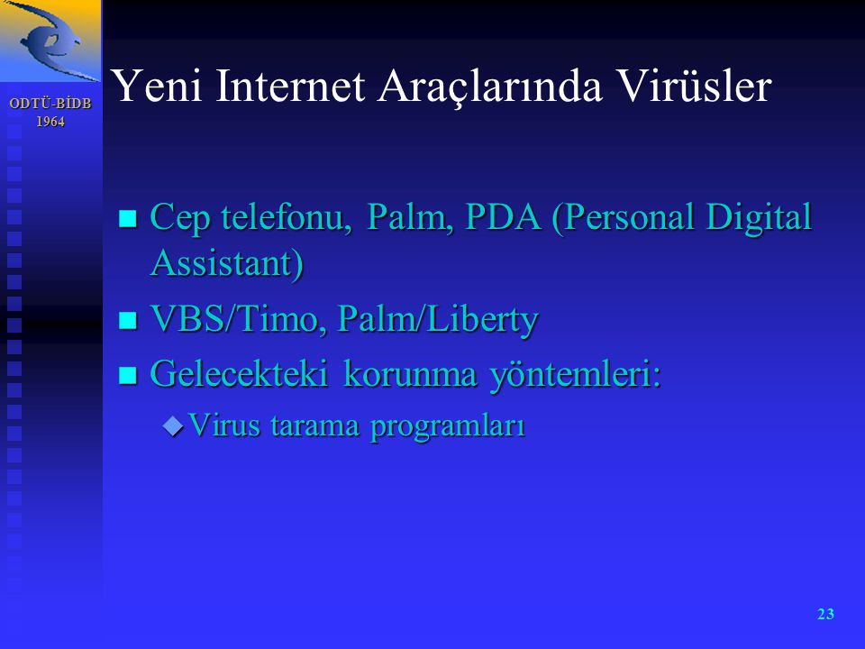 Yeni Internet Araçlarında Virüsler