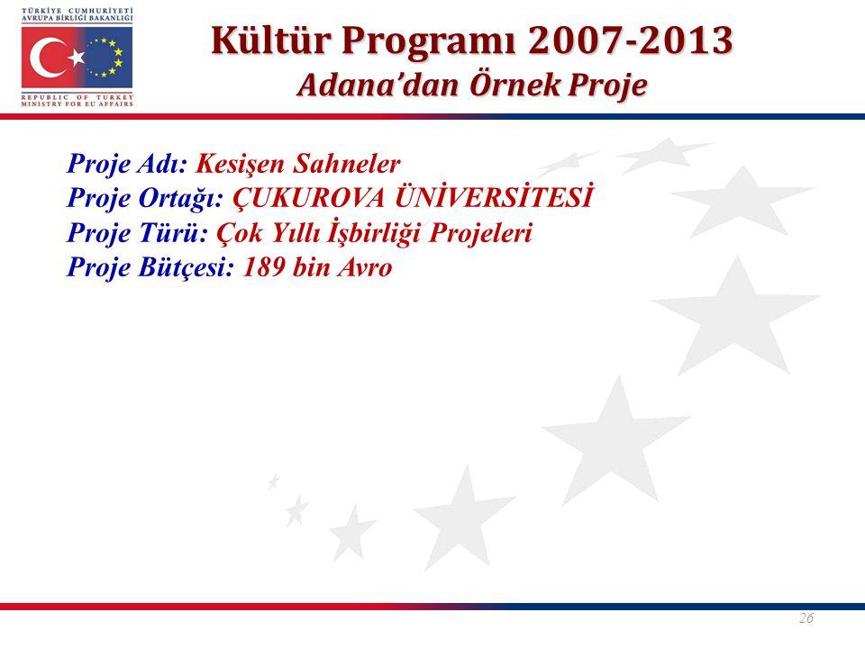 Kültür Programı 2007-2013 Adana'dan Örnek Proje