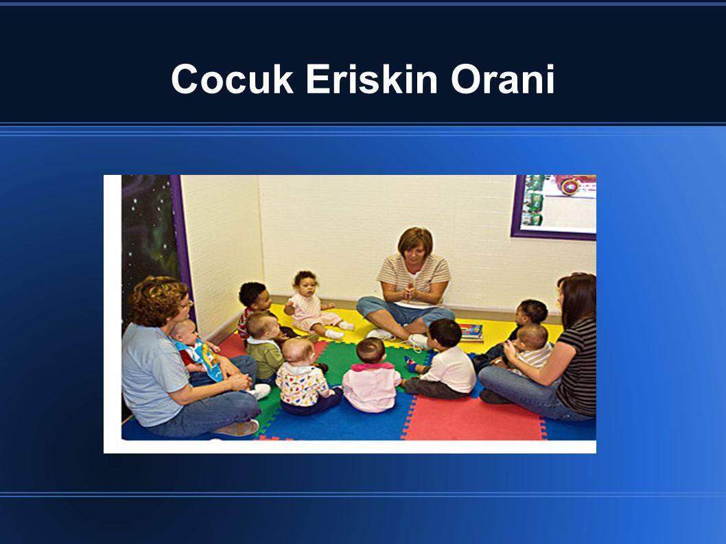 Cocuk Eriskin Orani