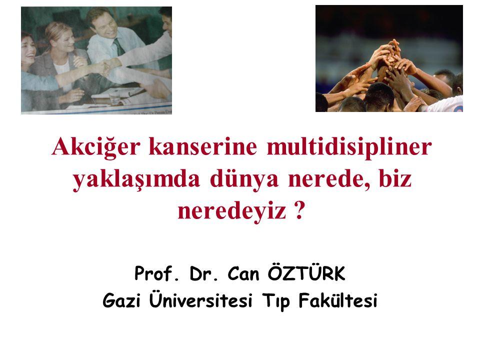 Prof. Dr. Can ÖZTÜRK Gazi Üniversitesi Tıp Fakültesi