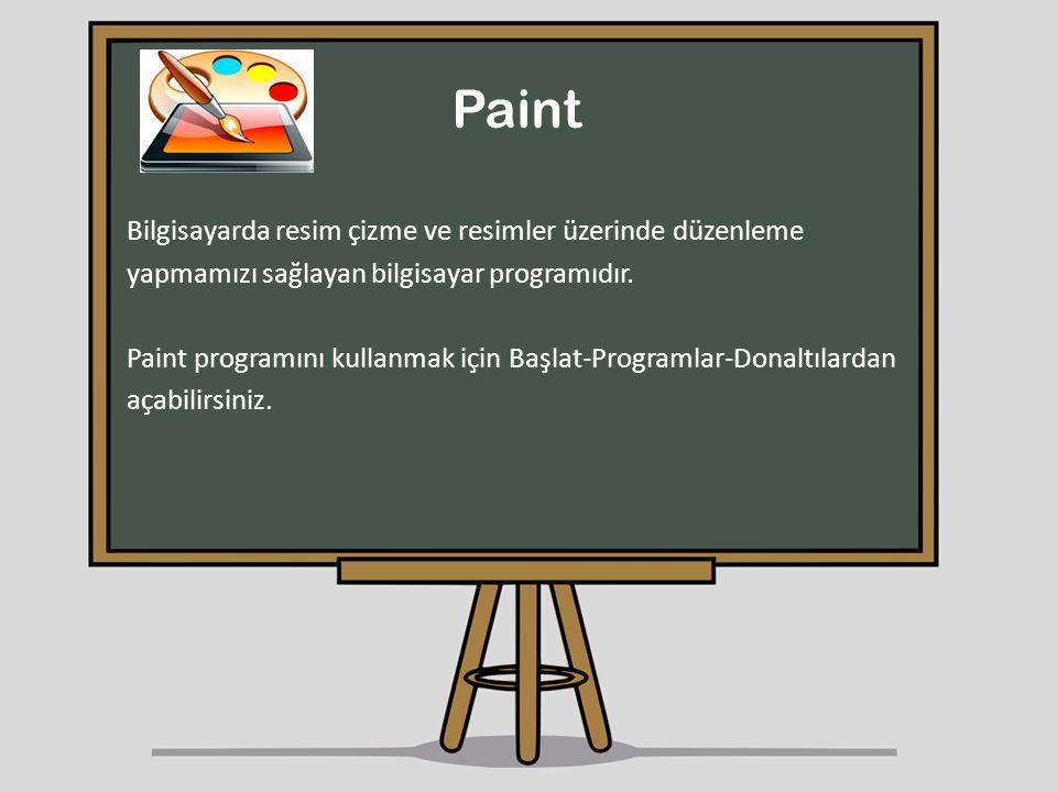 Paint Bilgisayarda resim çizme ve resimler üzerinde düzenleme
