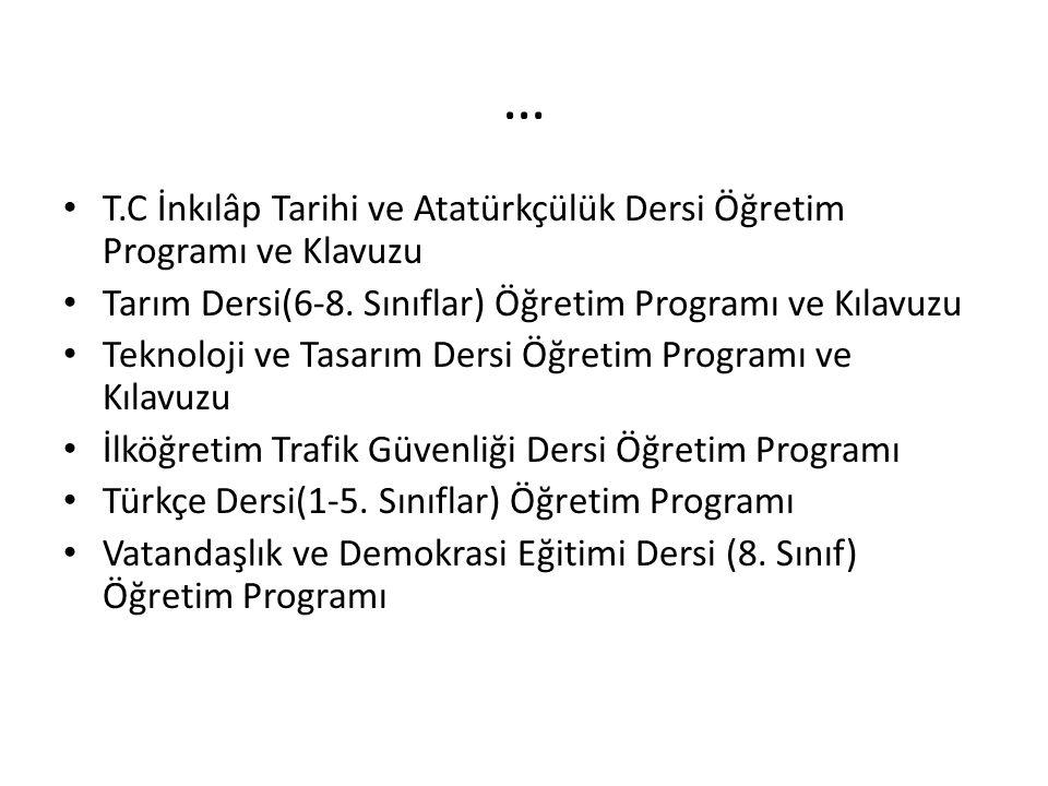 … T.C İnkılâp Tarihi ve Atatürkçülük Dersi Öğretim Programı ve Klavuzu