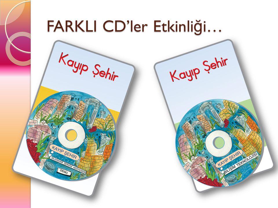 FARKLI CD'ler Etkinliği…