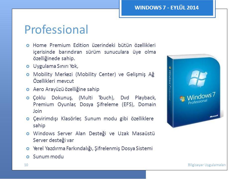 Professional WINDOWS 7 - EYLÜL 2014 Özellikleri mevcut sahip