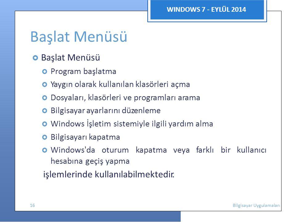 Başlat Menüsü hesabına geçiş yapma WINDOWS 7 - EYLÜL 2014