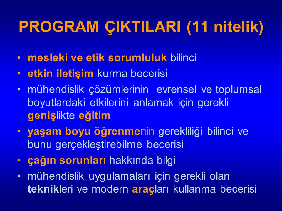 PROGRAM ÇIKTILARI (11 nitelik)