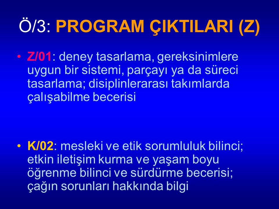 Ö/3: PROGRAM ÇIKTILARI (Z)