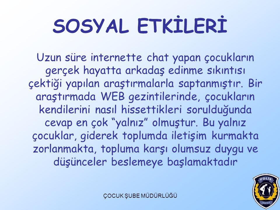 SOSYAL ETKİLERİ