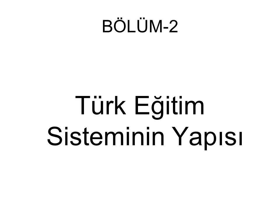 Türk Eğitim Sisteminin Yapısı
