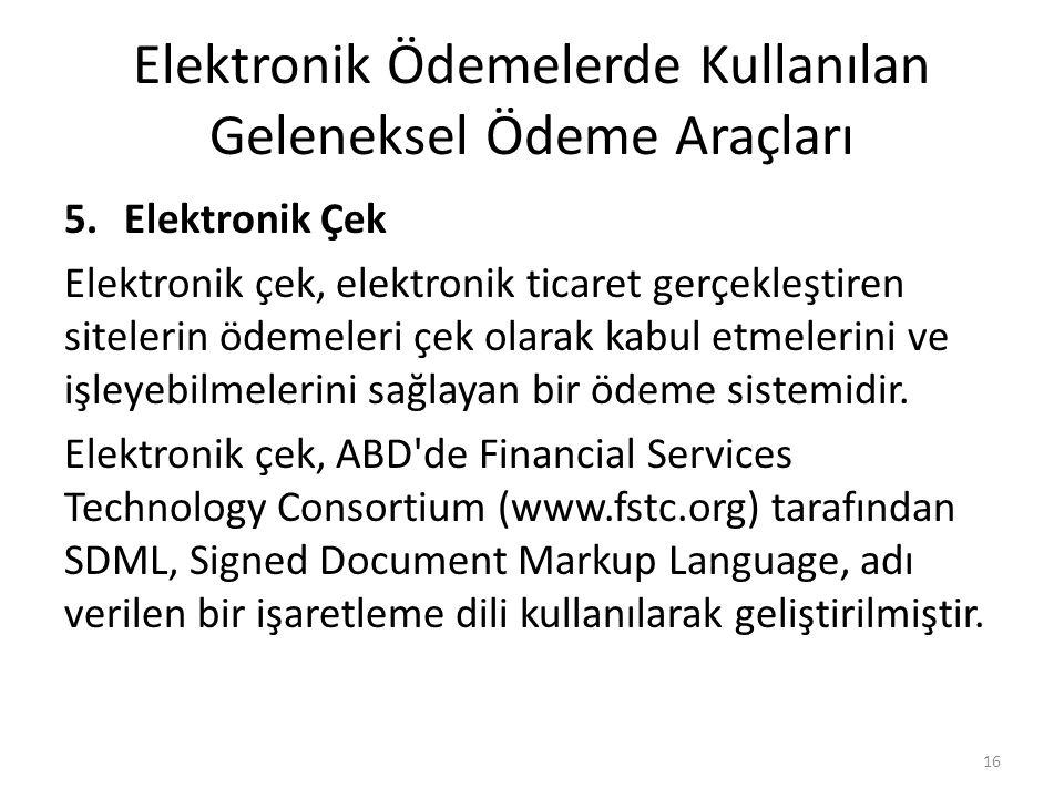 Elektronik Ödemelerde Kullanılan Geleneksel Ödeme Araçları