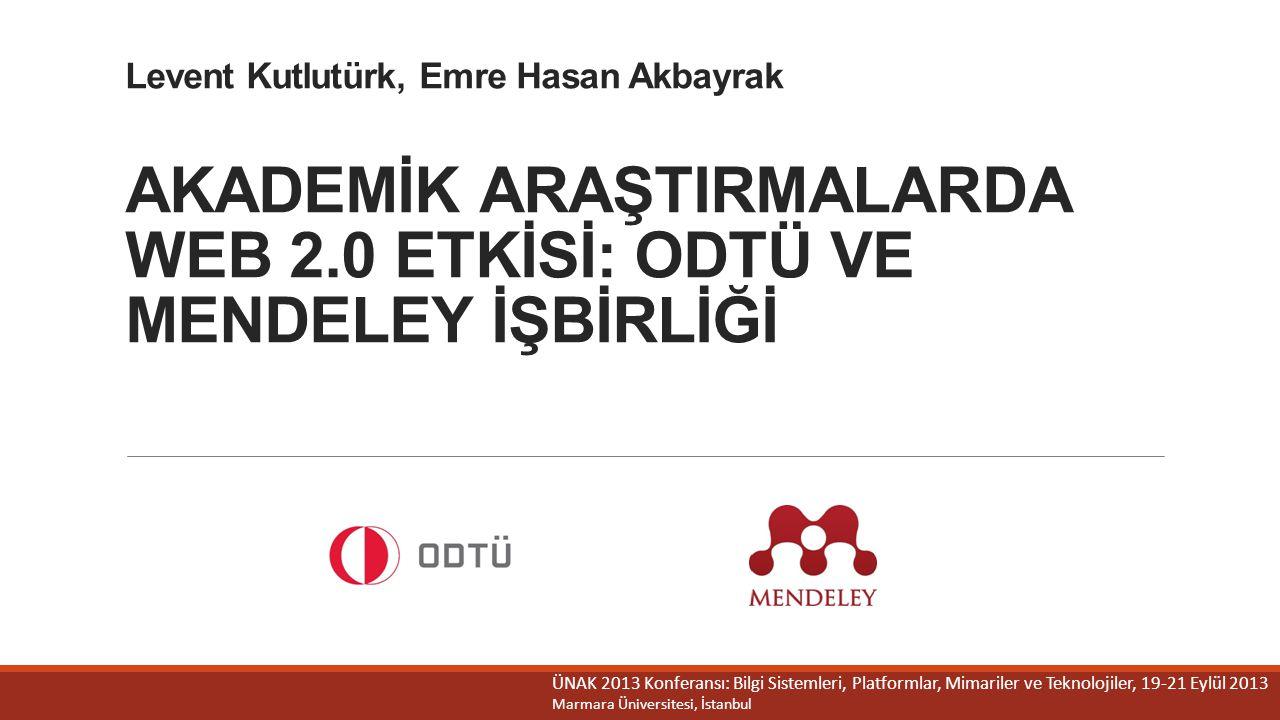 Levent Kutlutürk, Emre Hasan Akbayrak AKADEMİK ARAŞTIRMALARDA WEB 2