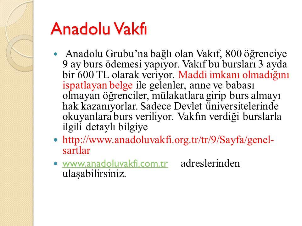 Anadolu Vakfı http://www.anadoluvakfi.org.tr/tr/9/Sayfa/genel- sartlar