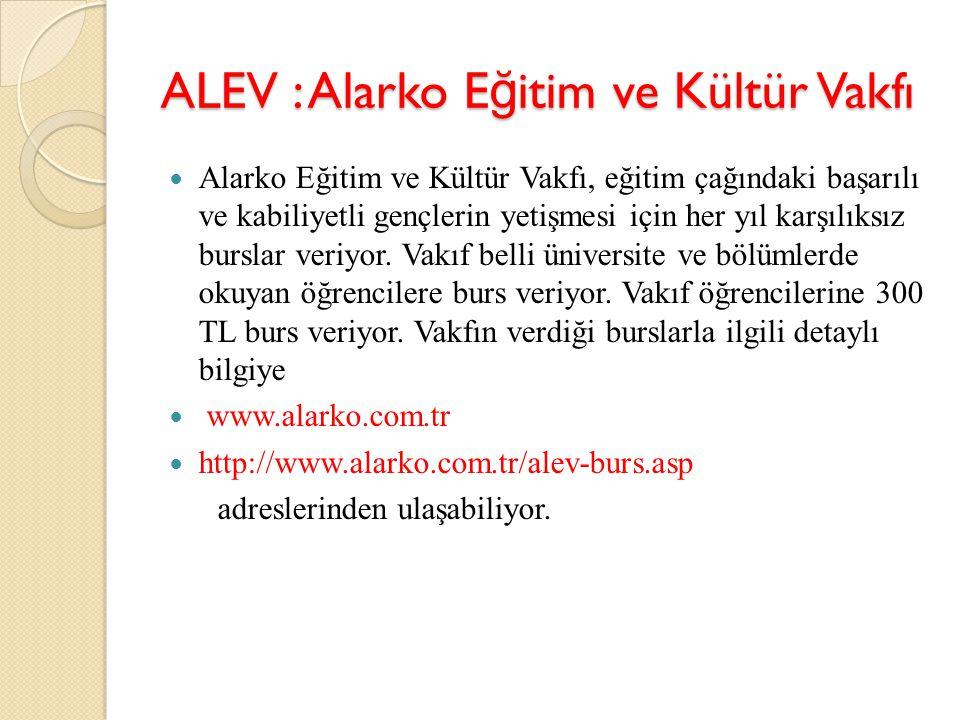 ALEV : Alarko Eğitim ve Kültür Vakfı