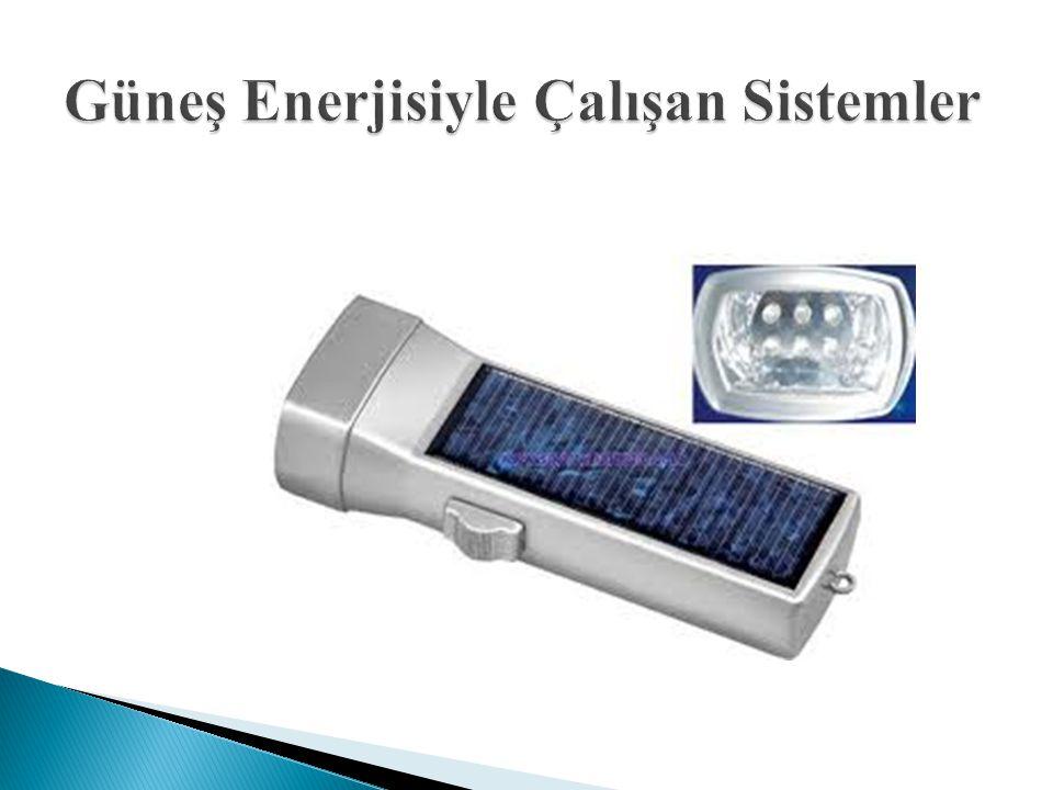 Güneş Enerjisiyle Çalışan Sistemler