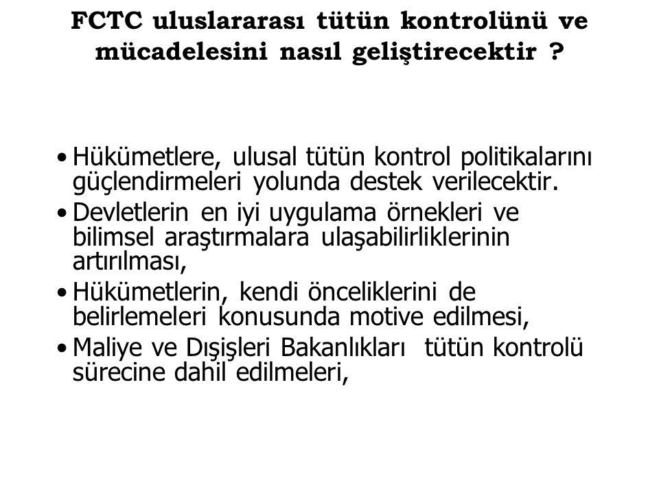 FCTC uluslararası tütün kontrolünü ve mücadelesini nasıl geliştirecektir