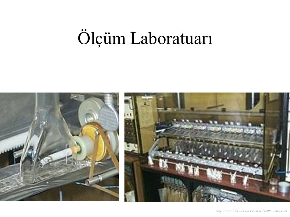 Ölçüm Laboratuarı http://www.labstat.com/services.htm#mainstream
